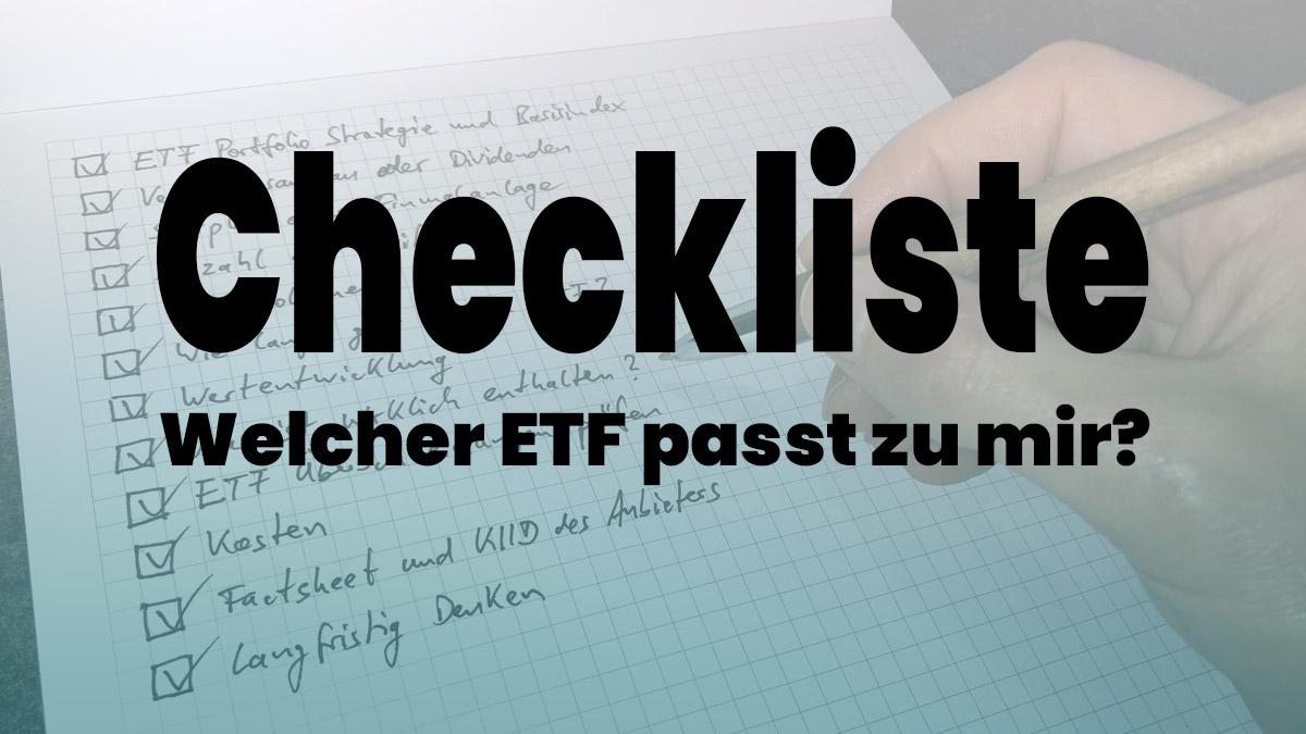 Checkliste ETF Auswahl: Welcher ETF passt zu mir?