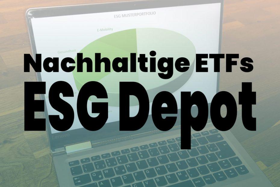 Nachhaltige ETF ESG Depot Beispiel