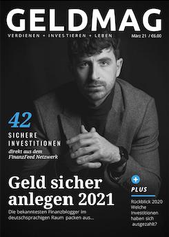 Das Geldmagazin zum Thema Geld sicher anlegen in 2021