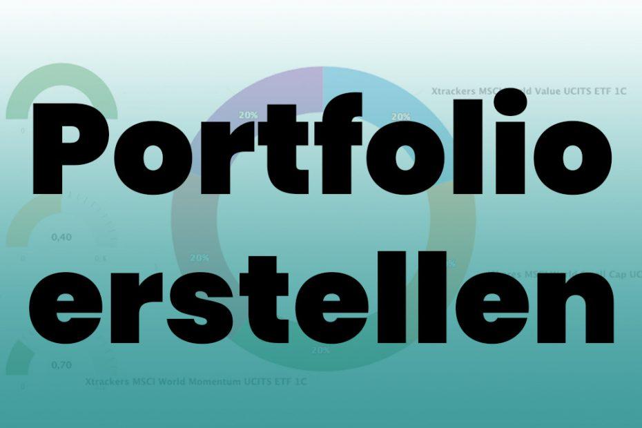 ETF Portfolio erstellen